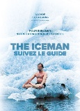 the-iceman-suivez-le-guide