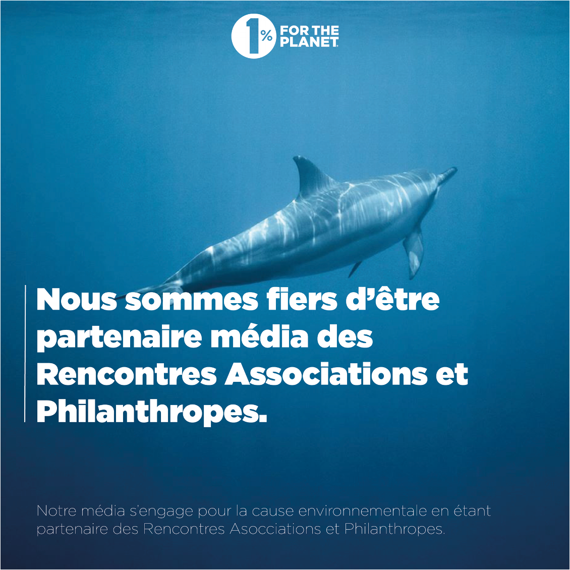 1% FOR THE PLANET : Rencontres Associations et Philanthropes 2019